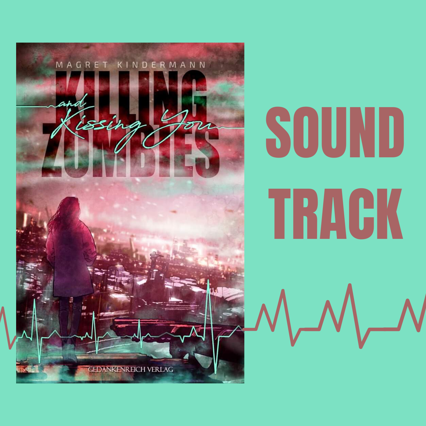 Soundtrack_Killing Zombies and Kissing You.png
